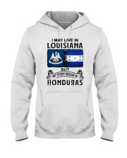 LIVE IN LOUISIANA BEGAN IN HONDURAS Hooded Sweatshirt thumbnail