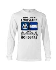 LIVE IN LOUISIANA BEGAN IN HONDURAS Long Sleeve Tee thumbnail
