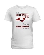 SOUTH DAKOTA GIRL LIVING IN NORTH CAROLINA WORLD Ladies T-Shirt thumbnail