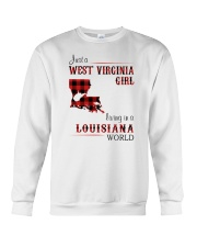 WEST VIRGINIA GIRL LIVING IN LOUISIANA WORLD Crewneck Sweatshirt thumbnail