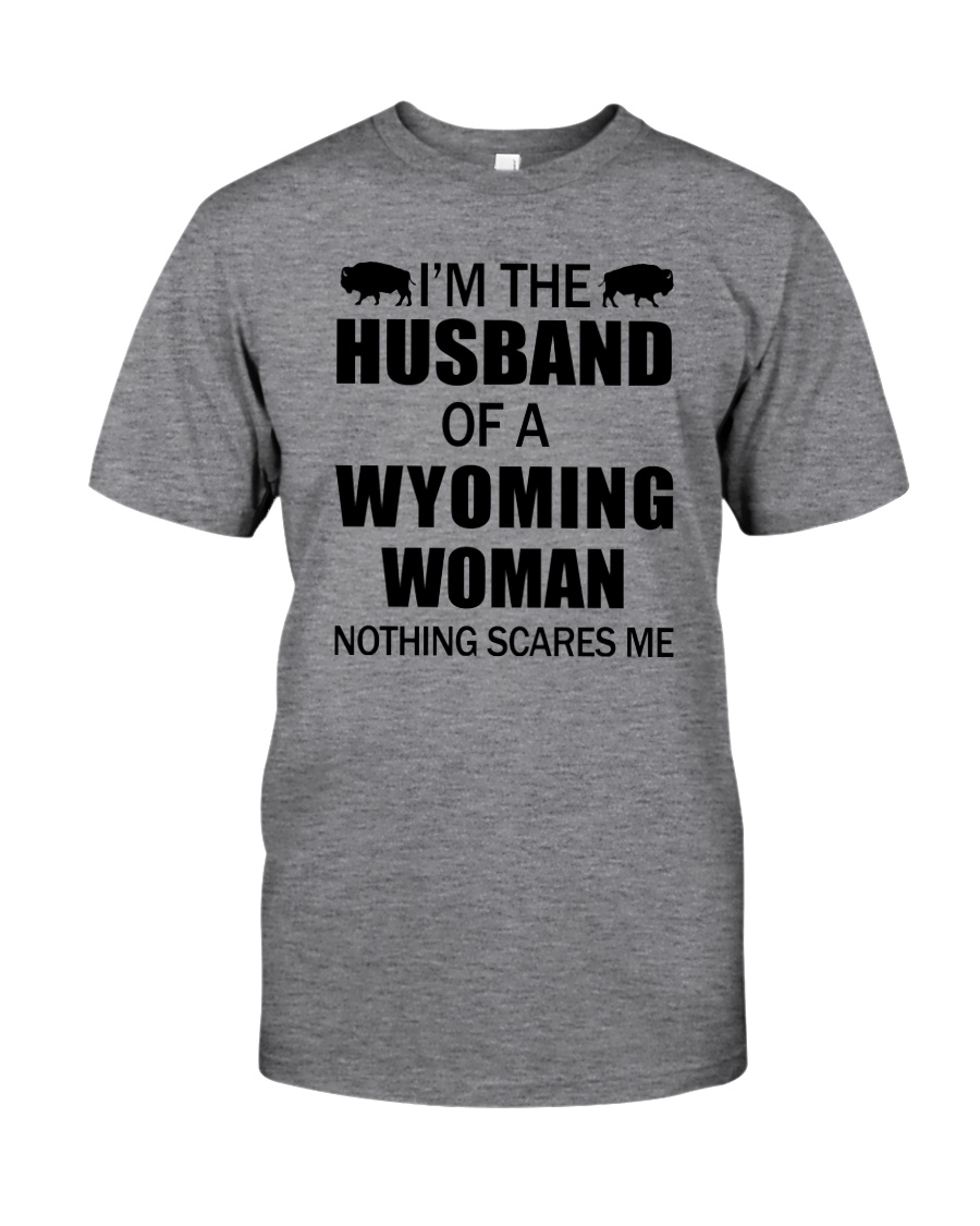 I'M THE HUSBAND OF A WYOMING WOMAN Classic T-Shirt