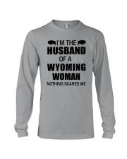 I'M THE HUSBAND OF A WYOMING WOMAN Long Sleeve Tee thumbnail