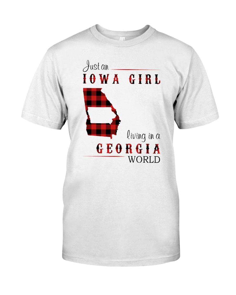 IOWA GIRL LIVING IN GEORGIA WORLD Classic T-Shirt