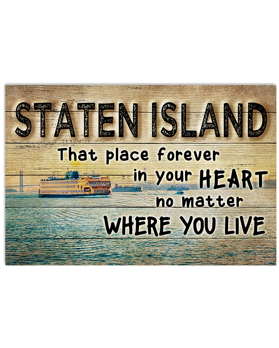 STATEN ISLAND THAT PLACE FOREVER IN YOUR HEART 17x11 Poster