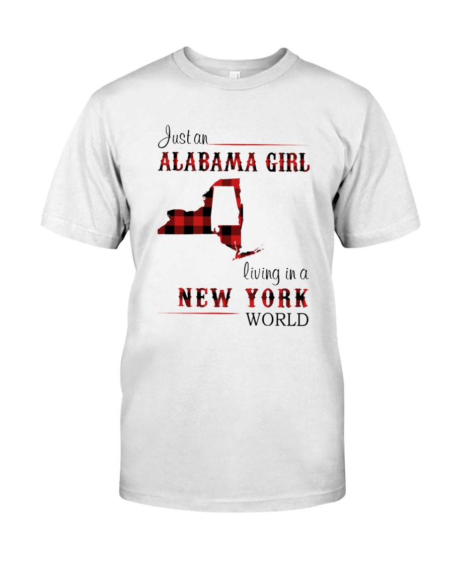 ALABAMA GIRL LIVING IN NEW YORK WORLD Classic T-Shirt