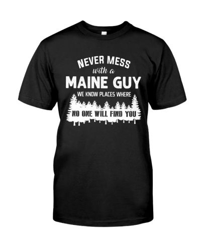NEVER MESS WITH A MAINE GUY