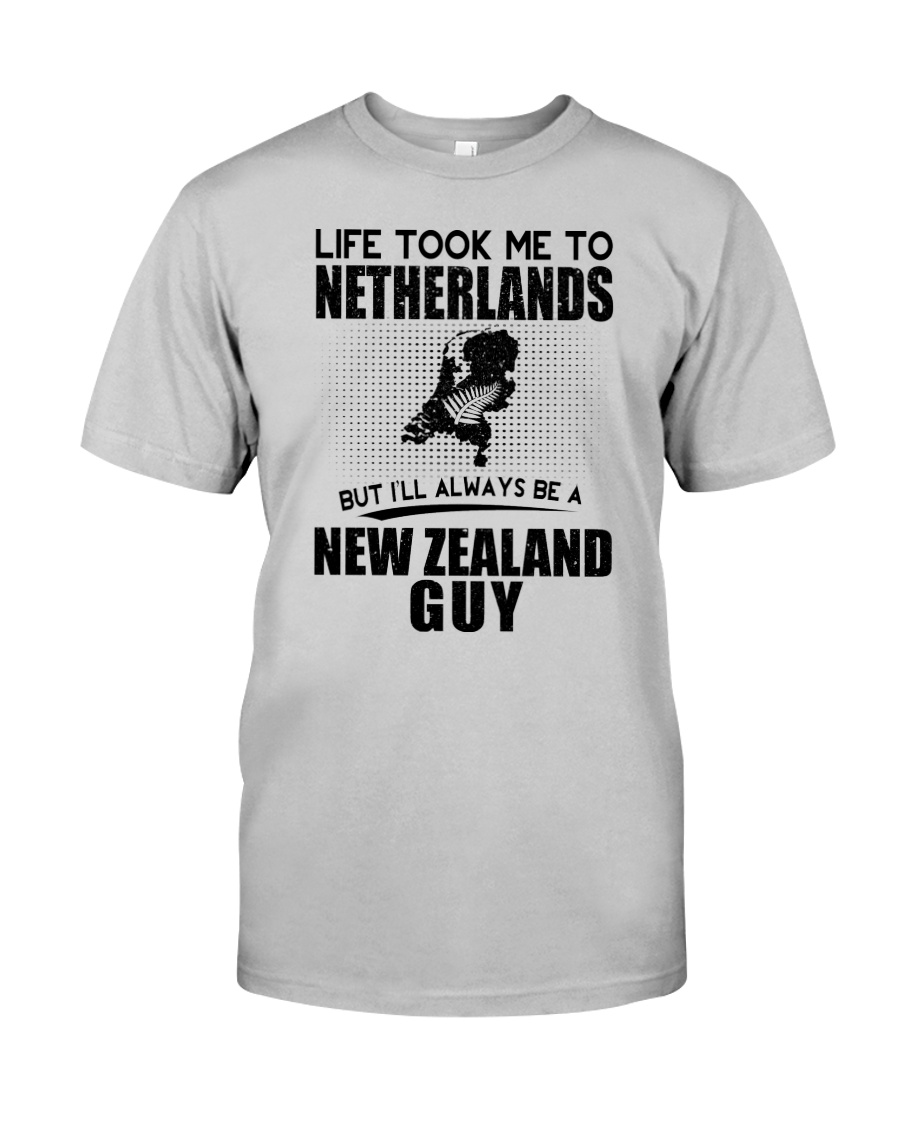 NEW ZEALAND GUY LIFE TOOK TO NETHERLANDS Classic T-Shirt