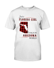 FLORIDA GIRL LIVING IN ARIZONA WORLD Classic T-Shirt front