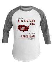 NEW ZEALAND GIRL LIVING IN AMERICAN WORLD Baseball Tee thumbnail