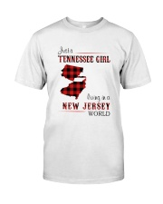 TENNESSEE GIRL LIVING IN NEW JERSEY WORLD Classic T-Shirt front