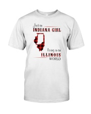 INDIANAN GIRL LIVING IN ILLINOIS WORLD Classic T-Shirt front