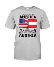 LIVE IN AMERICA BEGAN IN AUSTRIA ROOT WOMEN Classic T-Shirt front