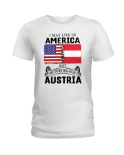 LIVE IN AMERICA BEGAN IN AUSTRIA ROOT WOMEN Ladies T-Shirt thumbnail