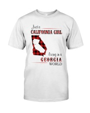 CALIFORNIA GIRL LIVING IN GEORGIA WORLD Classic T-Shirt front