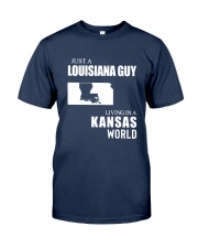 JUST A LOUISIANA GUY LIVING IN KANSAS WORLD Classic T-Shirt front