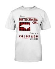 NORTH CAROLINA GIRL LIVING IN COLORADO WORLD  Classic T-Shirt front