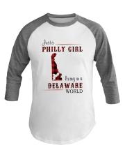 PHILLY GIRL LIVING IN DELAWARE WORLD Baseball Tee thumbnail