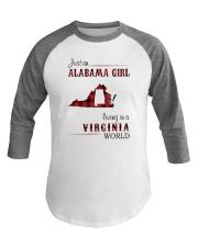 ALABAMA GIRL LIVING IN VIRGINIA WORLD Baseball Tee thumbnail