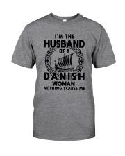 I'M THE HUSBAND OF A DANISH WOMAN Classic T-Shirt front