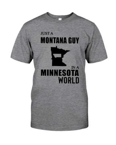 JUST A MONTANA GUY IN A MINNESOTA WORLD