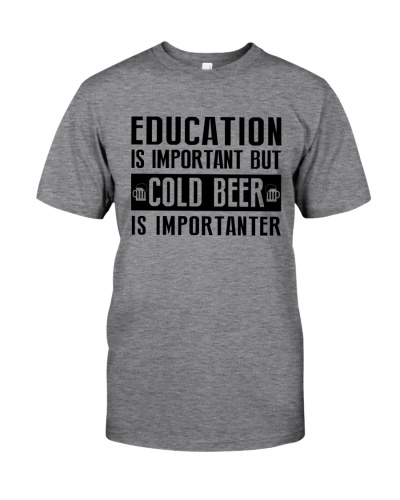 COLD BEER IS MORE IMPORTANT