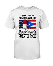 LIVE IN NORTH CAROLINA BEGAN IN PUERTO RICO Classic T-Shirt tile
