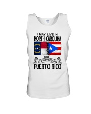 LIVE IN NORTH CAROLINA BEGAN IN PUERTO RICO Unisex Tank thumbnail