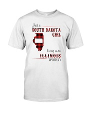 SOUTH DAKOTA GIRL LIVING IN ILLINOIS WORLD Classic T-Shirt front
