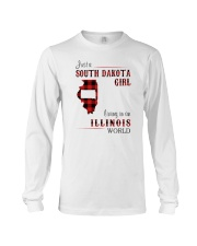 SOUTH DAKOTA GIRL LIVING IN ILLINOIS WORLD Long Sleeve Tee thumbnail