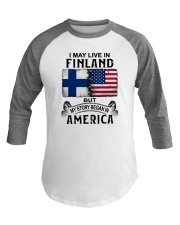 LIVE IN FINLAND BEGAN IN AMERICA Baseball Tee thumbnail