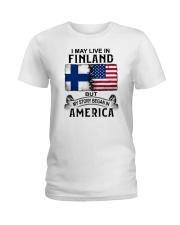 LIVE IN FINLAND BEGAN IN AMERICA Ladies T-Shirt thumbnail