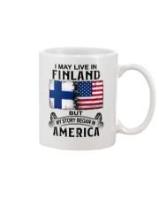 LIVE IN FINLAND BEGAN IN AMERICA Mug thumbnail