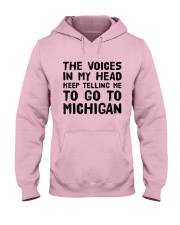 THE VOICES IN MY HEAD TELLING ME TO GO TO MICHIGAN Hooded Sweatshirt thumbnail