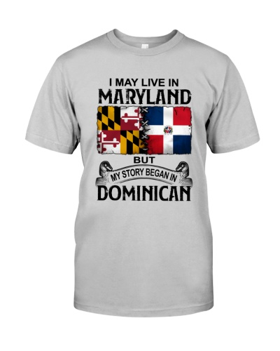 LIVE IN MARYLAND BEGAN IN DOMINICAN