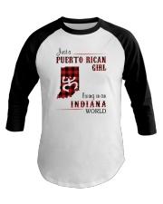 PUERTO RICAN GIRL LIVING IN INDIANA WORLD Baseball Tee thumbnail