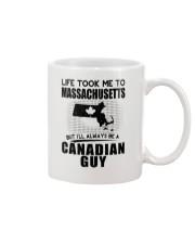 CANADIAN GUY LIFE TOOK TO MASSACHUSETTS Mug thumbnail