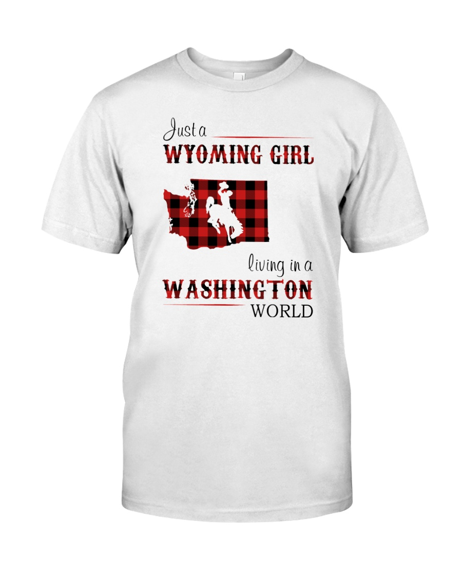 WYOMING GIRL LIVING IN WASHINGTON WORLD Classic T-Shirt
