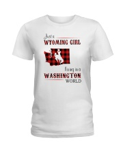 WYOMING GIRL LIVING IN WASHINGTON WORLD Ladies T-Shirt thumbnail
