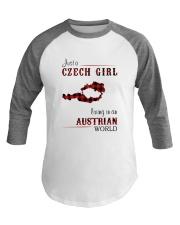 CZECH GIRL LIVING IN AUSTRIAN WORLD Baseball Tee thumbnail