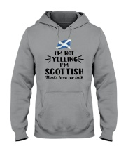 I'M NOT YELLING I'M SCOTTISH Hooded Sweatshirt thumbnail