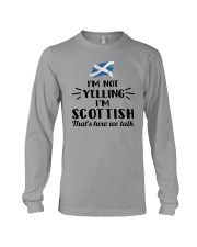I'M NOT YELLING I'M SCOTTISH Long Sleeve Tee thumbnail