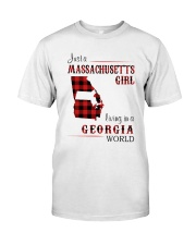 MASSACHUSETTS GIRL LIVING IN GEORGIA WORLD Classic T-Shirt front