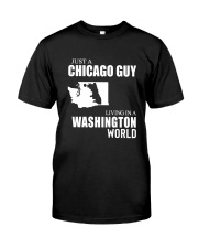 JUST A CHICAGO GUY LIVING IN WASHINGTON WORLD Classic T-Shirt tile