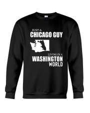 JUST A CHICAGO GUY LIVING IN WASHINGTON WORLD Crewneck Sweatshirt tile