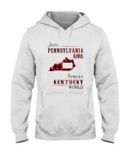 PENNSYLVANIA GIRL LIVING IN KENTUCKY WORLD Hooded Sweatshirt thumbnail