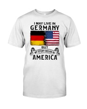 LIVE IN GERMANY BEGAN IN AMERICA Classic T-Shirt tile