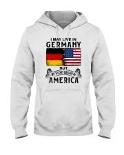 LIVE IN GERMANY BEGAN IN AMERICA Hooded Sweatshirt thumbnail