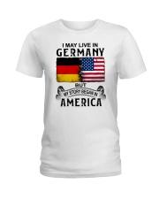 LIVE IN GERMANY BEGAN IN AMERICA Ladies T-Shirt thumbnail