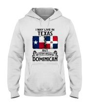 LIVE IN TEXAS BEGAN IN DOMINICAN Hooded Sweatshirt thumbnail
