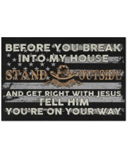 "Before you break into my house Stand Outside and Doormat 34"" x 23"" front"